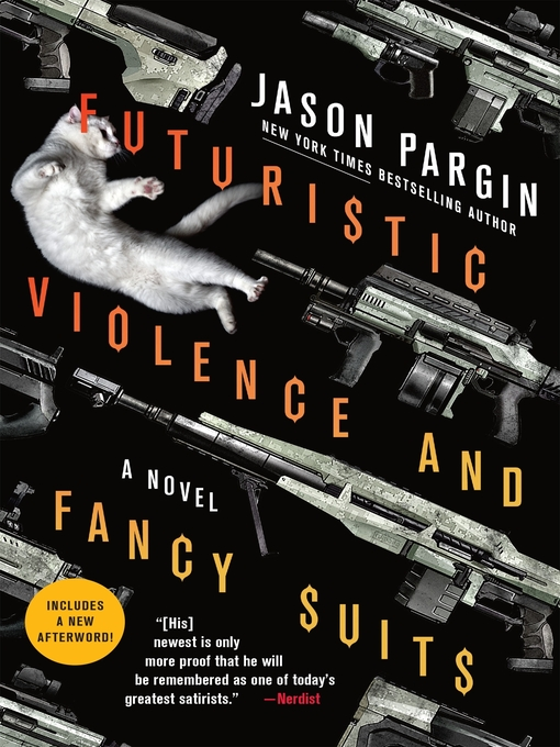 Futuristic violence and fancy suits--a novel