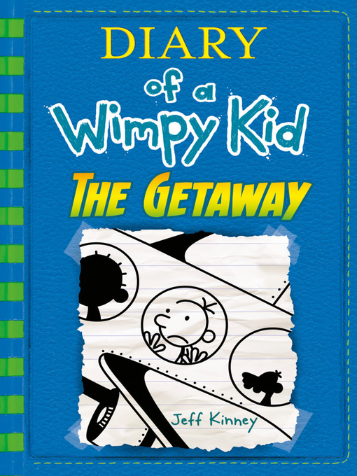 Title details for The Getaway (Diary of a Wimpy Kid Book 12) by Jeff Kinney - Wait list