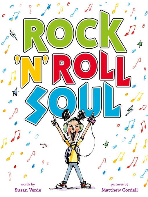 Title details for Rock 'n' Roll Soul by Susan Verde - Available