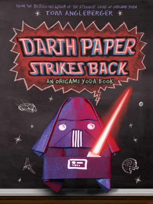 Title details for Darth Paper Strikes Back by Tom Angleberger - Wait list