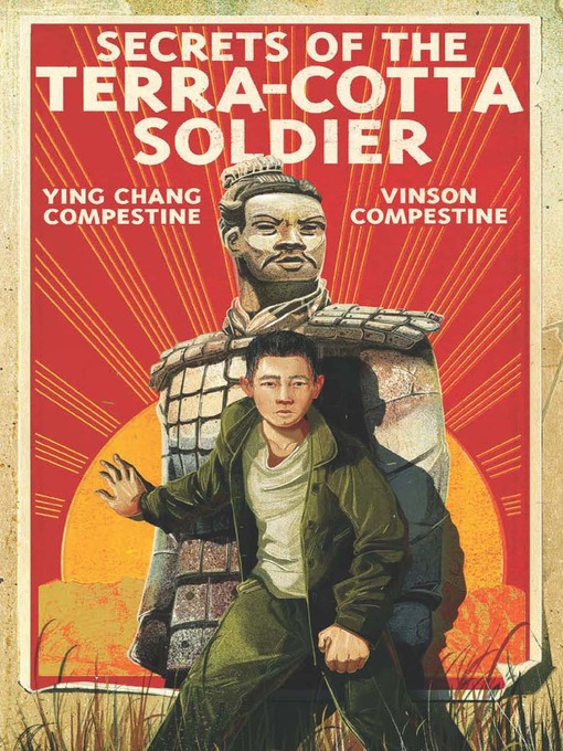 Title details for Secrets of the Terra-Cotta Soldier by Ying Chang Compestine - Wait list