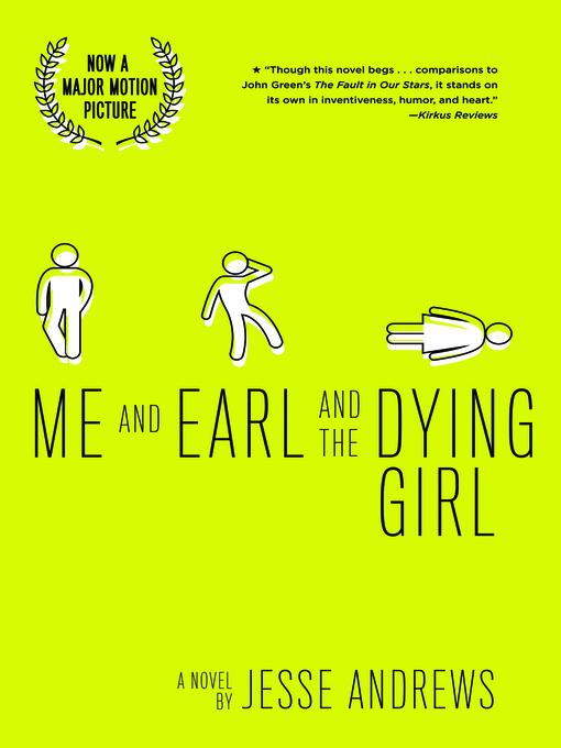 Title details for Me and Earl and the Dying Girl by Jesse Andrews - Available