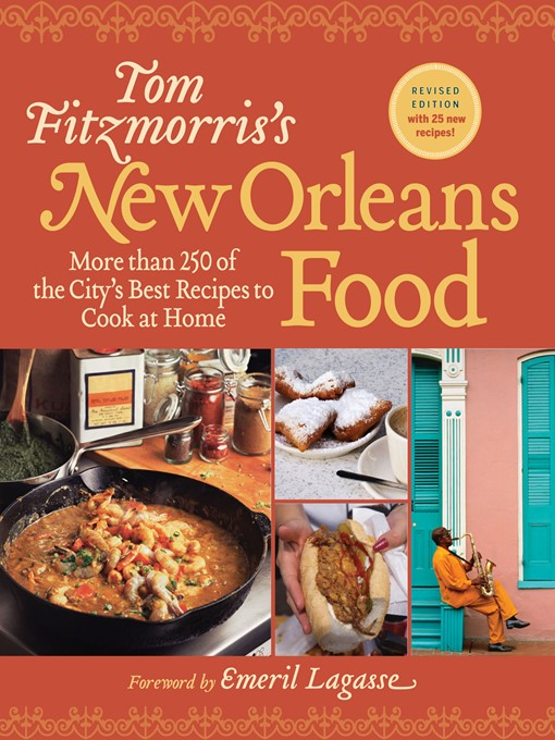 Title details for Tom Fitzmorris's New Orleans Food by Tom Fitzmorris - Available
