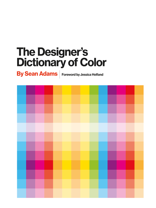The designers dictionary of color national library board title details for the designers dictionary of color by sean adams available fandeluxe Choice Image