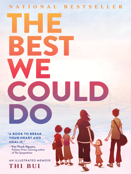 Title details for The Best We Could Do by Thi Bui - Wait list