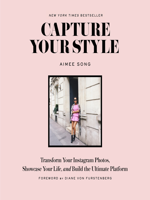 Title details for Capture Your Style by Aimee Song - Available
