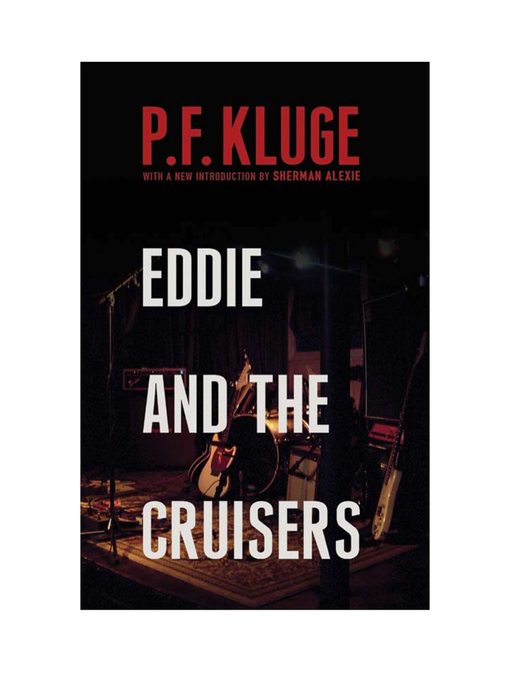 Title details for Eddie and the Cruisers by P. F. Kluge - Available