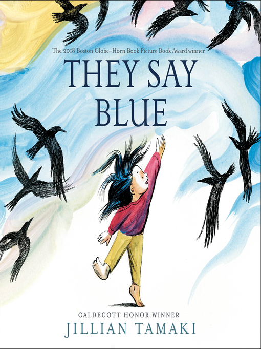 Title details for They Say Blue by Jillian Tamaki - Available
