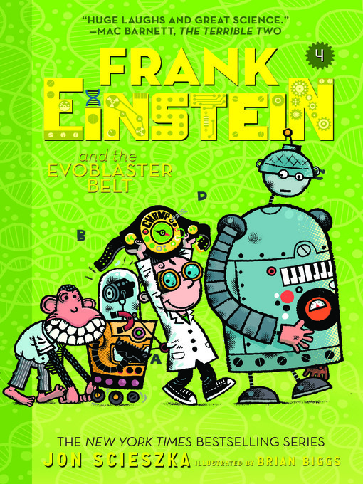 Title details for Frank Einstein and the EvoBlaster Belt by Jon Scieszka - Available