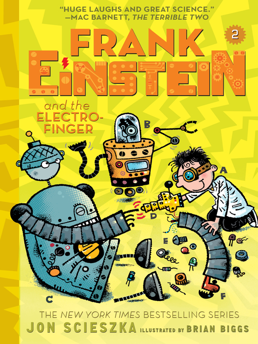 Title details for Frank Einstein and the Electro-Finger by Jon Scieszka - Available