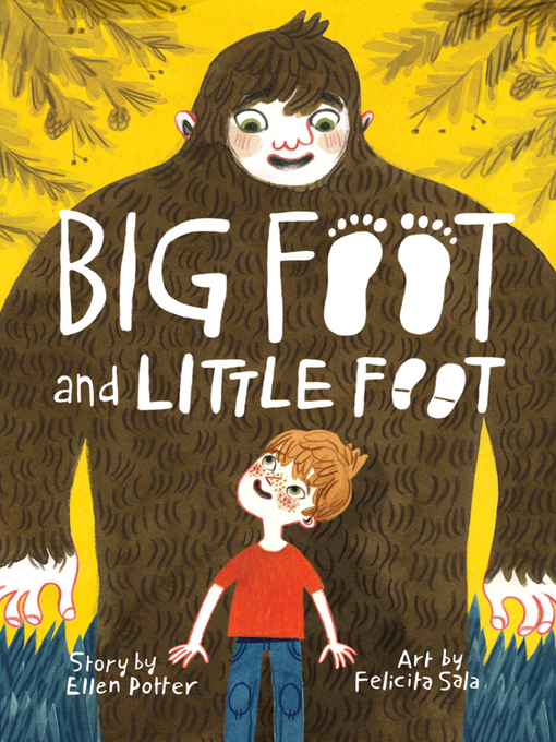 Title details for Big Foot and Little Foot by Ellen Potter - Wait list
