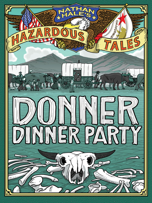 Title details for Donner Dinner Party by Nathan Hale - Available