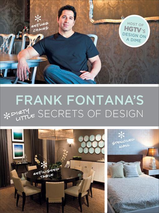 Title details for Frank Fontana's Dirty Little Secrets of Design by Frank Fontana - Wait list