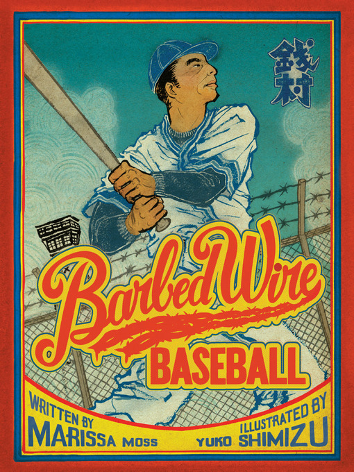 Title details for Barbed Wire Baseball by Marissa Moss - Available