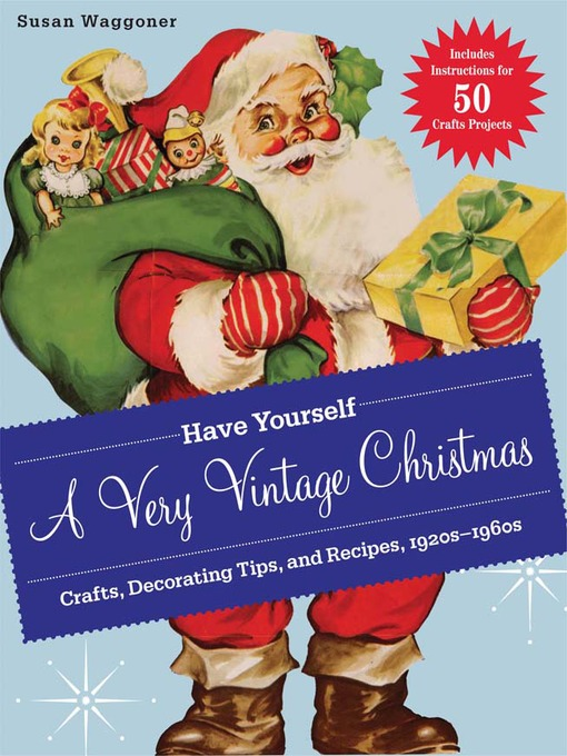 Title details for Have Yourself a Very Vintage Christmas by Susan Waggoner - Wait list