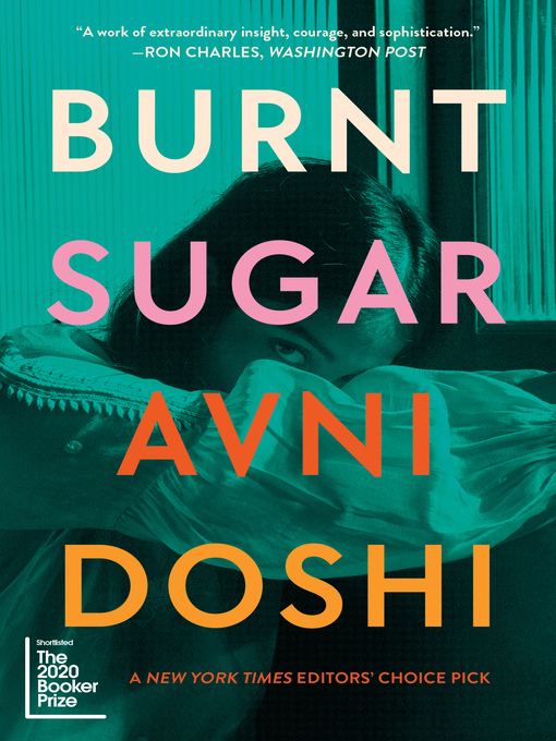 Title details for Burnt Sugar by Avni Doshi - Available
