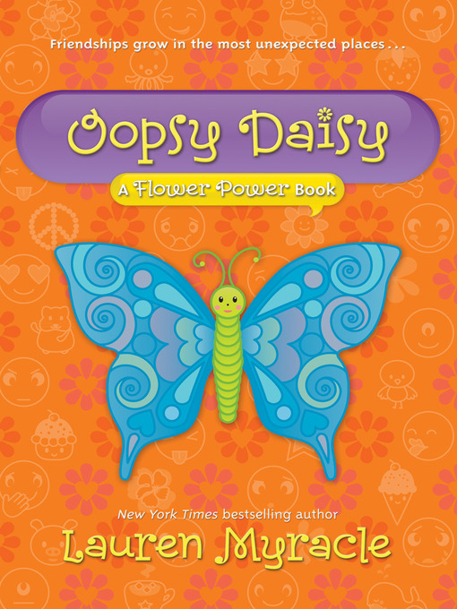 Title details for Oopsy Daisy by Lauren Myracle - Available