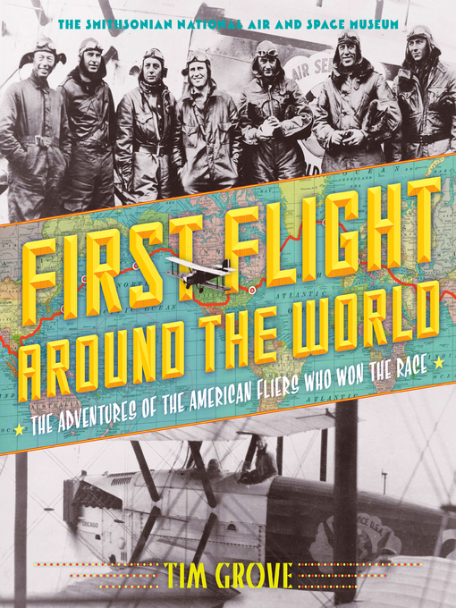 Title details for First Flight Around the World by Tim Grove - Available