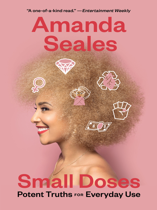 Title details for Small Doses by Amanda Seales - Wait list