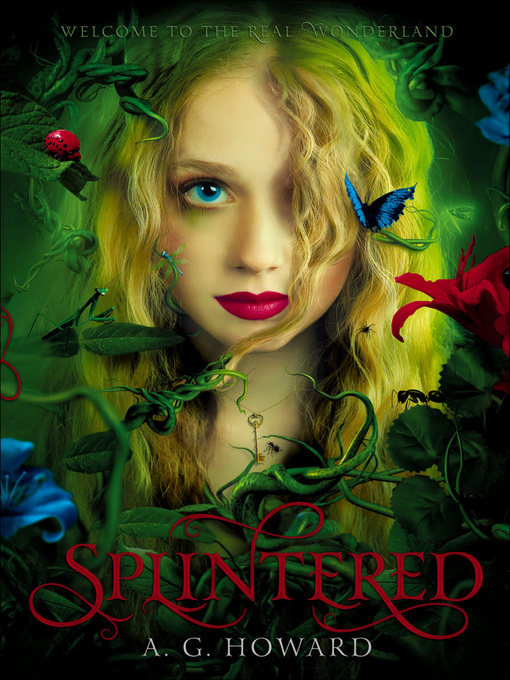 Title details for Splintered by A. G. Howard - Available