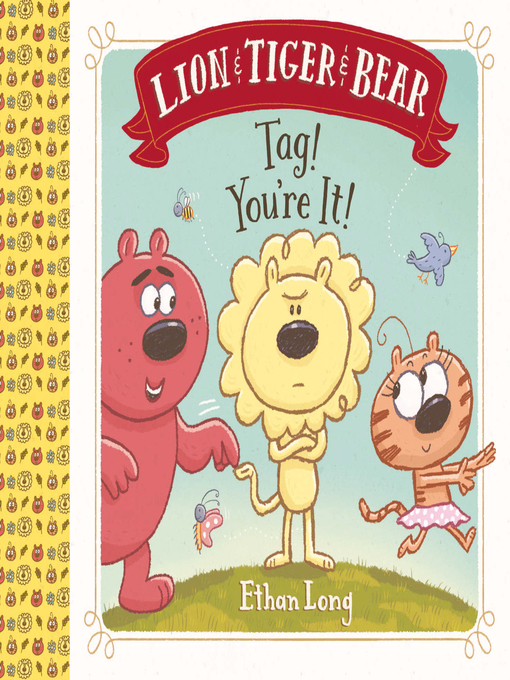 Title details for Lion & Tiger & Bear by Ethan Long - Available