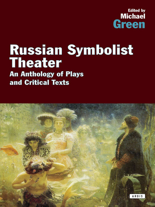 Title details for Russian Symbolist Theater by Michael Green - Available