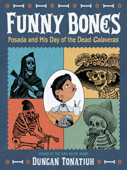 Title details for Funny Bones by Duncan Tonatiuh - Available