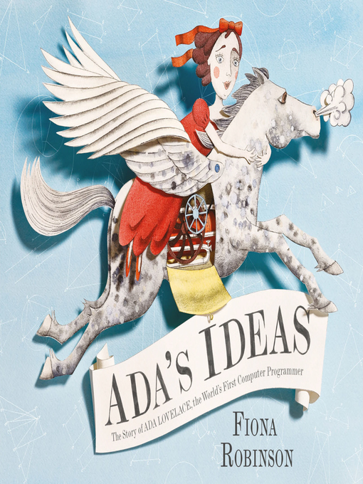 Title details for Ada's Ideas by Fiona Robinson - Wait list