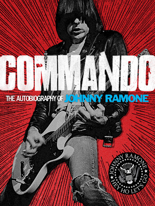 Title details for Commando by Johnny Ramone - Available