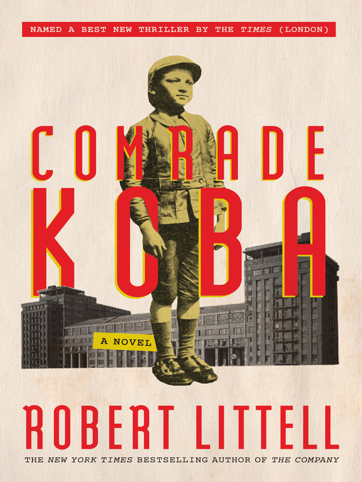 Title details for Comrade Koba by Robert Littell - Available