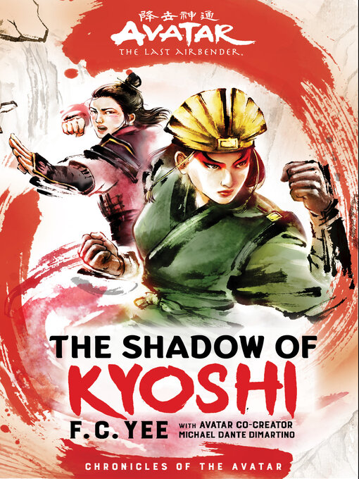 Title details for The Shadow of Kyoshi by F. C. Yee - Available