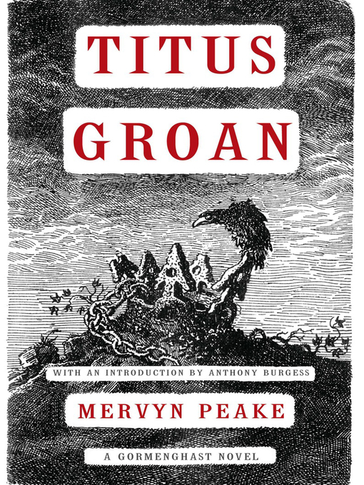 Title details for Titus Groan by Mervyn Peake - Wait list