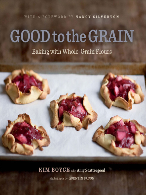 Title details for Good to the Grain by Kimberly Boyce - Wait list
