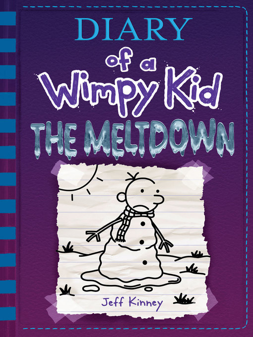 Title details for The Meltdown by Jeff Kinney - Available