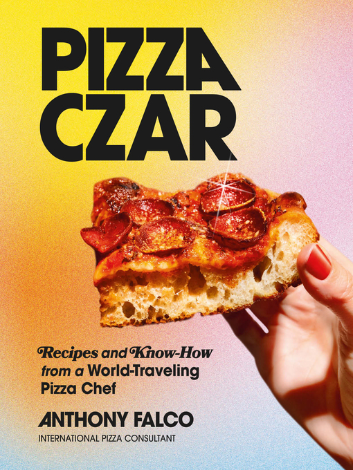 Title details for Pizza Czar by Anthony Falco - Available