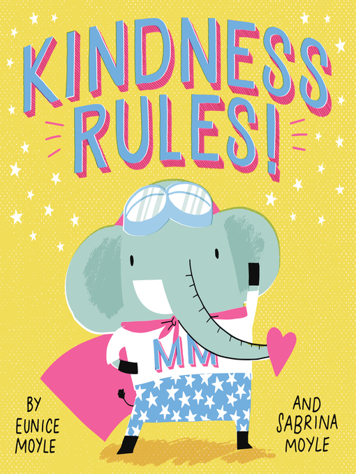 Title details for Kindness Rules! (A Hello!Lucky Book) by Hello!Lucky - Available