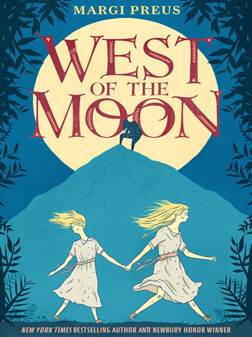 Title details for West of the Moon by Margi Preus - Available