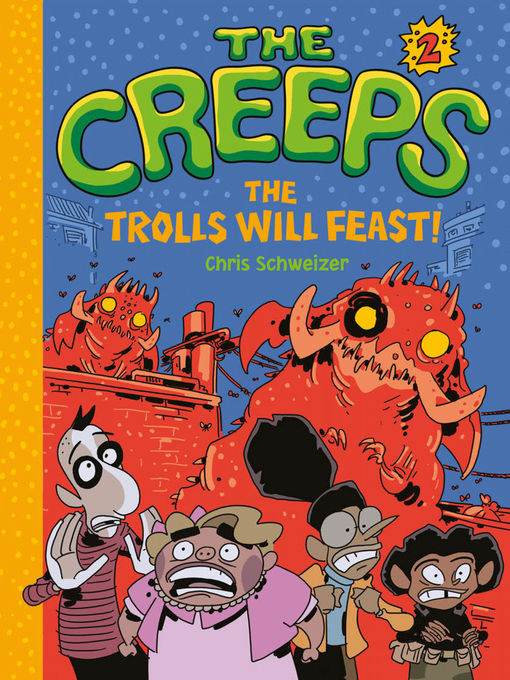 Title details for Book 2: The Trolls Will Feast! by Chris Schweizer - Available