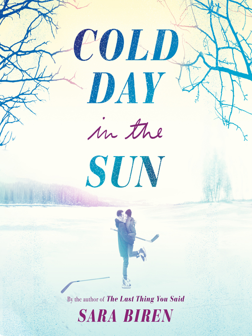 Title details for Cold Day in the Sun by Sara Biren - Available