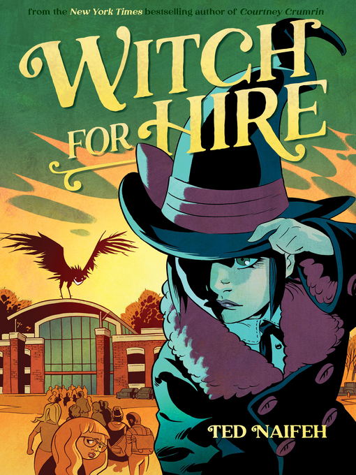 Title details for Witch for Hire by Ted Naifeh - Available