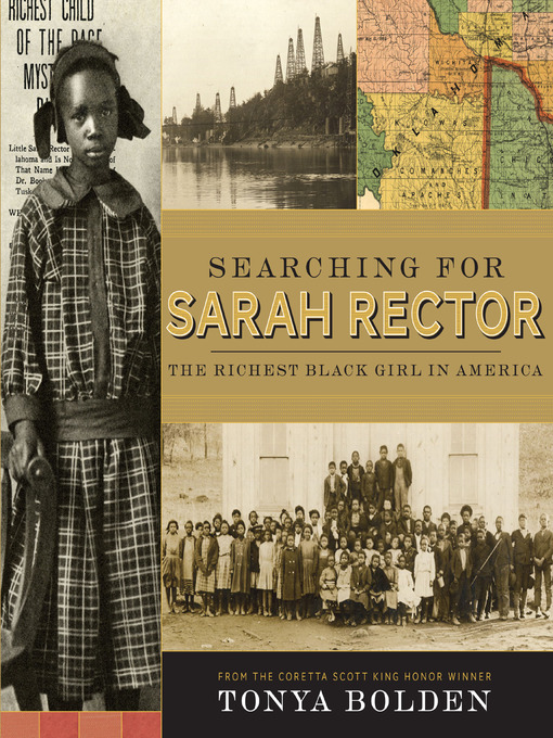 Title details for Searching for Sarah Rector by Tonya Bolden - Available