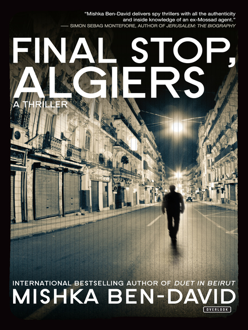 Title details for Final Stop, Algiers by Mishka Ben-David - Available
