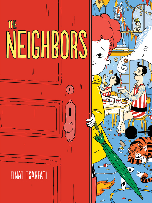 Title details for The Neighbors by Einat Tsarfati - Available