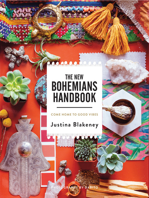 Title details for The New Bohemians Handbook by Justina Blakeney - Wait list