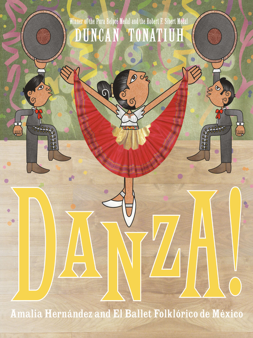 Title details for Danza! by Duncan Tonatiuh - Available
