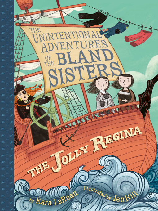 Title details for The Jolly Regina by Kara LaReau - Available