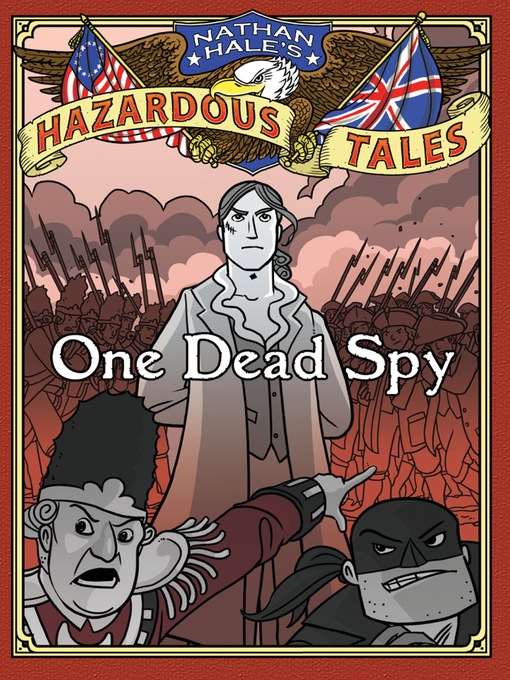 Title details for One Dead Spy by Nathan Hale - Available