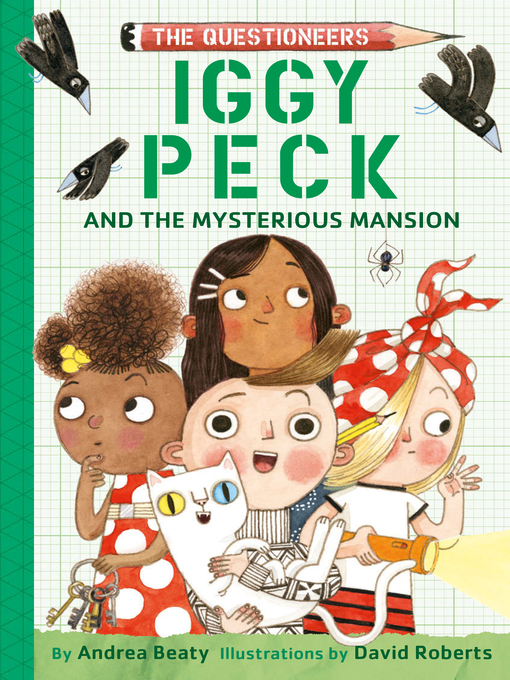 Title details for Iggy Peck and the Mysterious Mansion by Andrea Beaty - Available