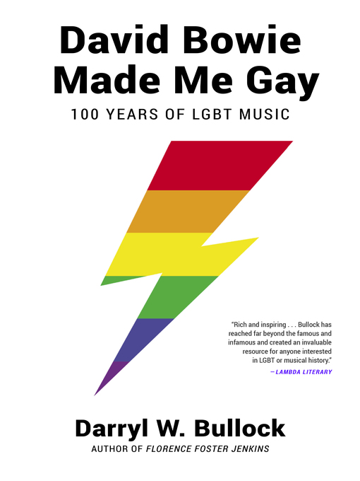 Title details for David Bowie Made Me Gay by Darryl W. Bullock - Available