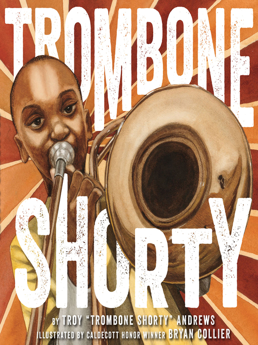 Title details for Trombone Shorty by Troy Andrews - Wait list